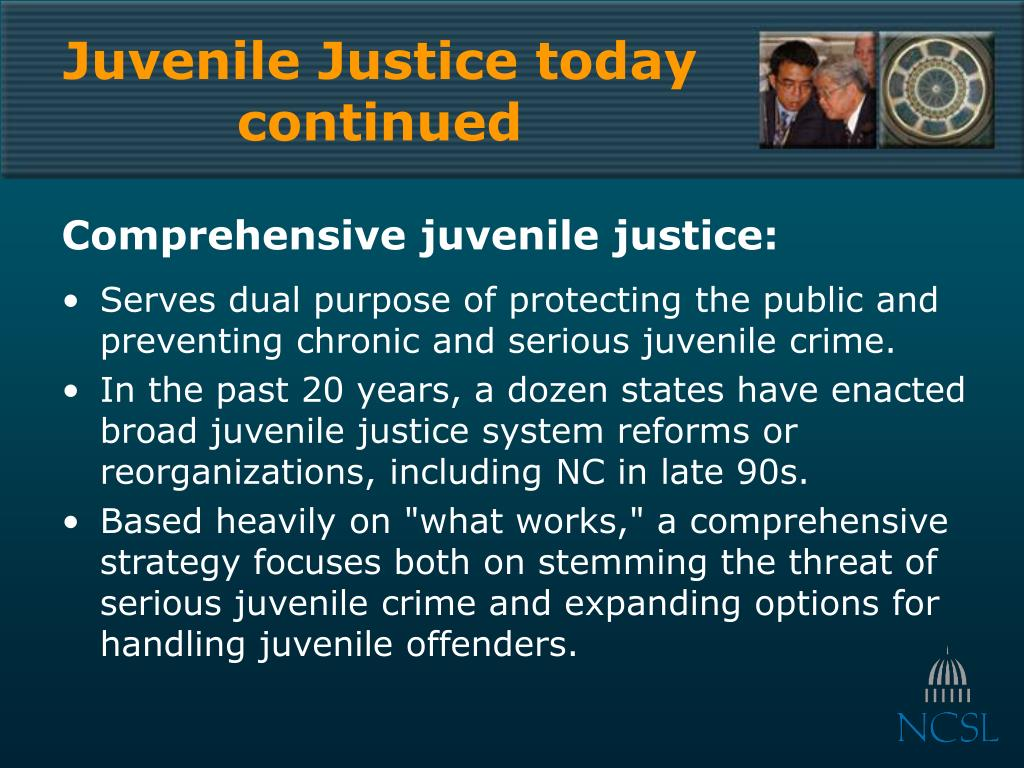 Juvenile Justice today continued