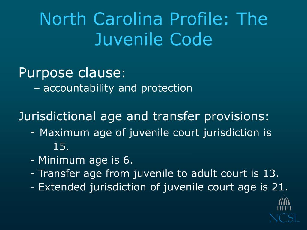 North Carolina Profile: The Juvenile Code