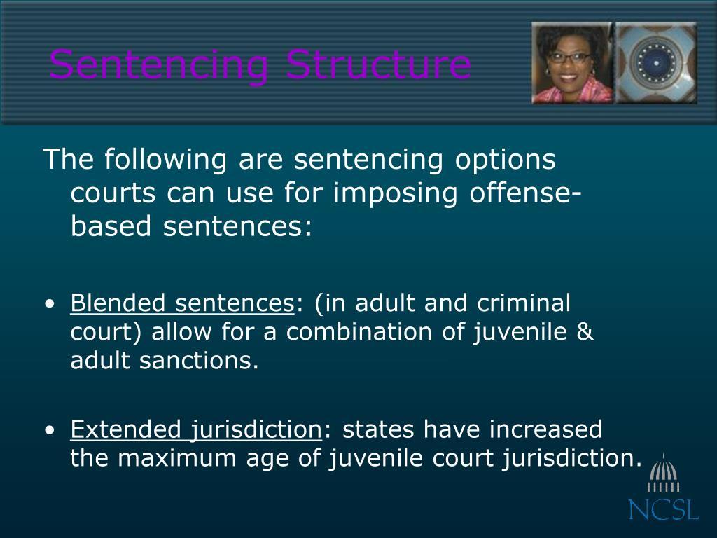 Sentencing Structure