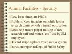 animal facilities security