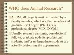 who does animal research
