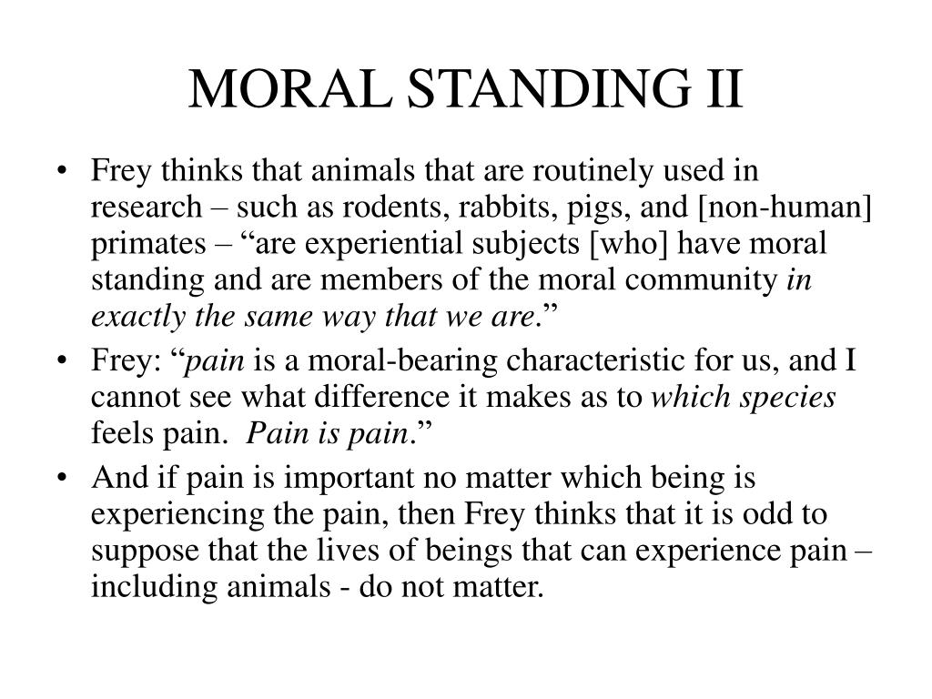 MORAL STANDING II