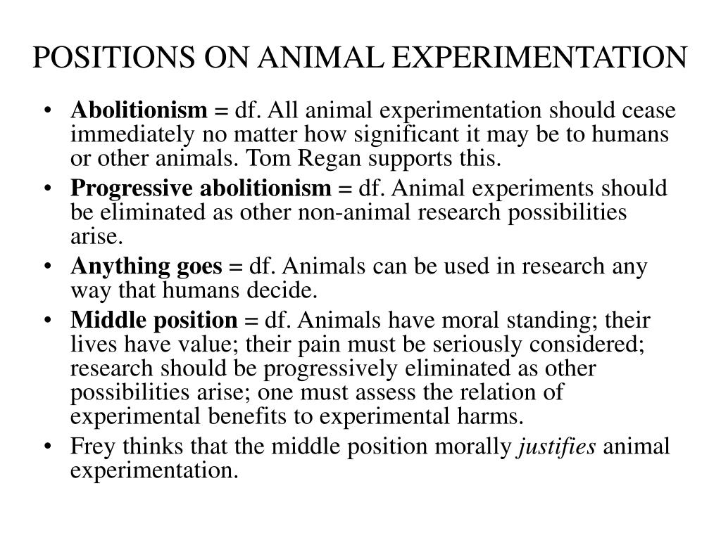POSITIONS ON ANIMAL EXPERIMENTATION