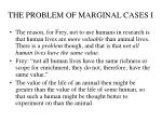 the problem of marginal cases i