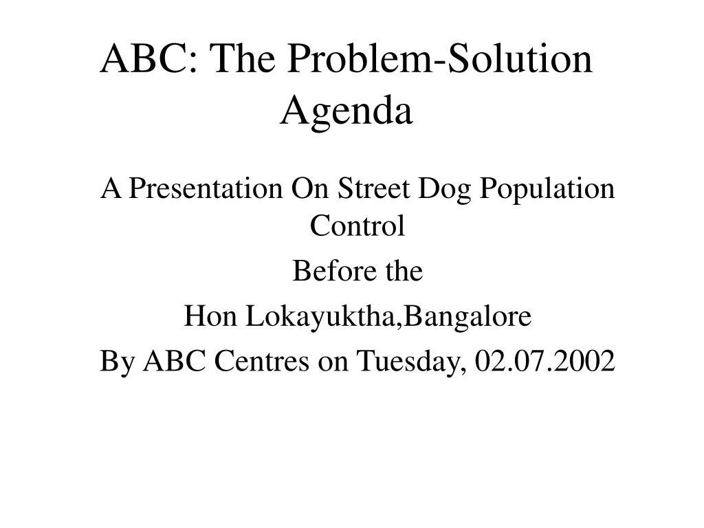 ABC: The Problem-Solution Agenda