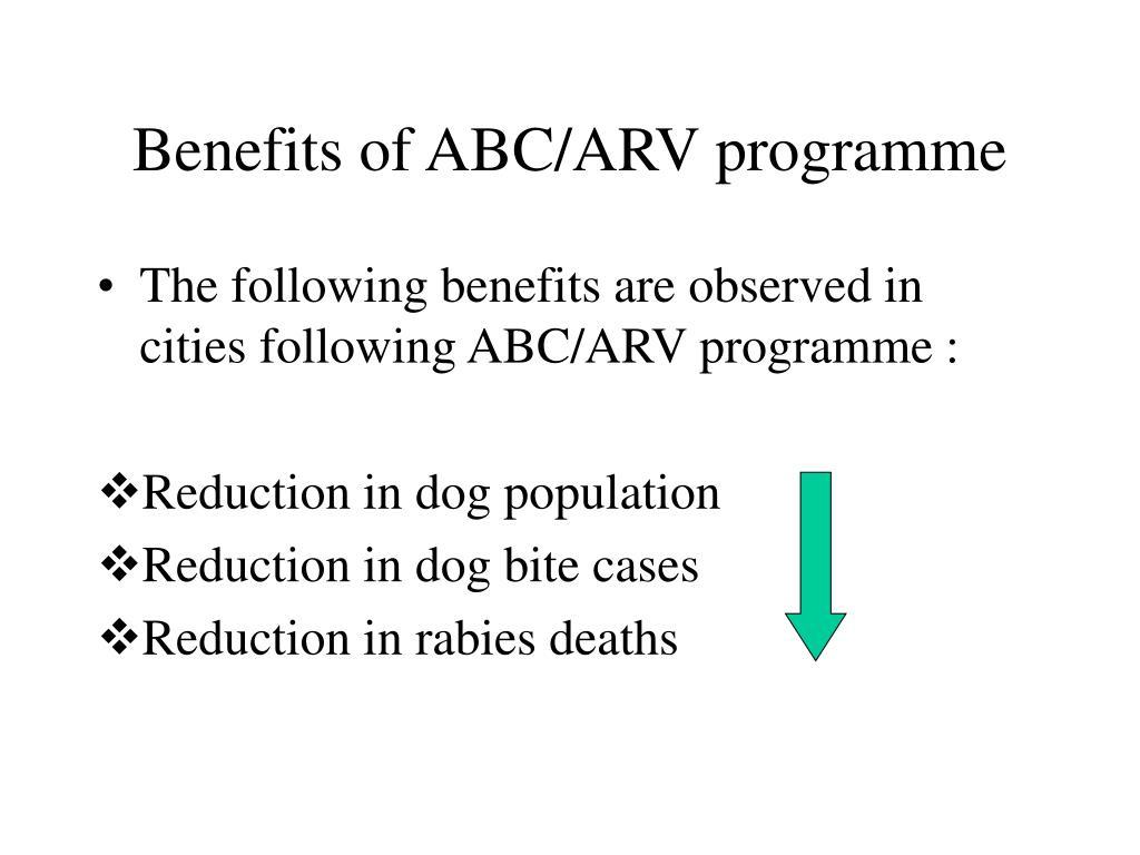 Benefits of ABC/ARV programme