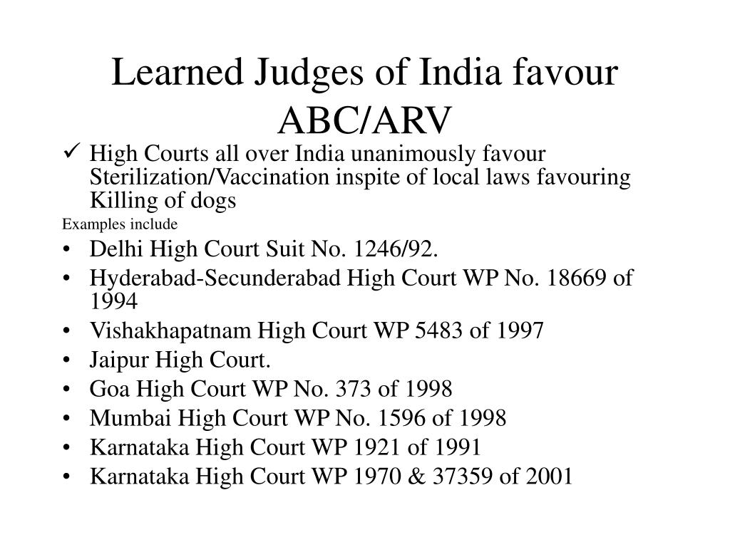 Learned Judges of India favour ABC/ARV