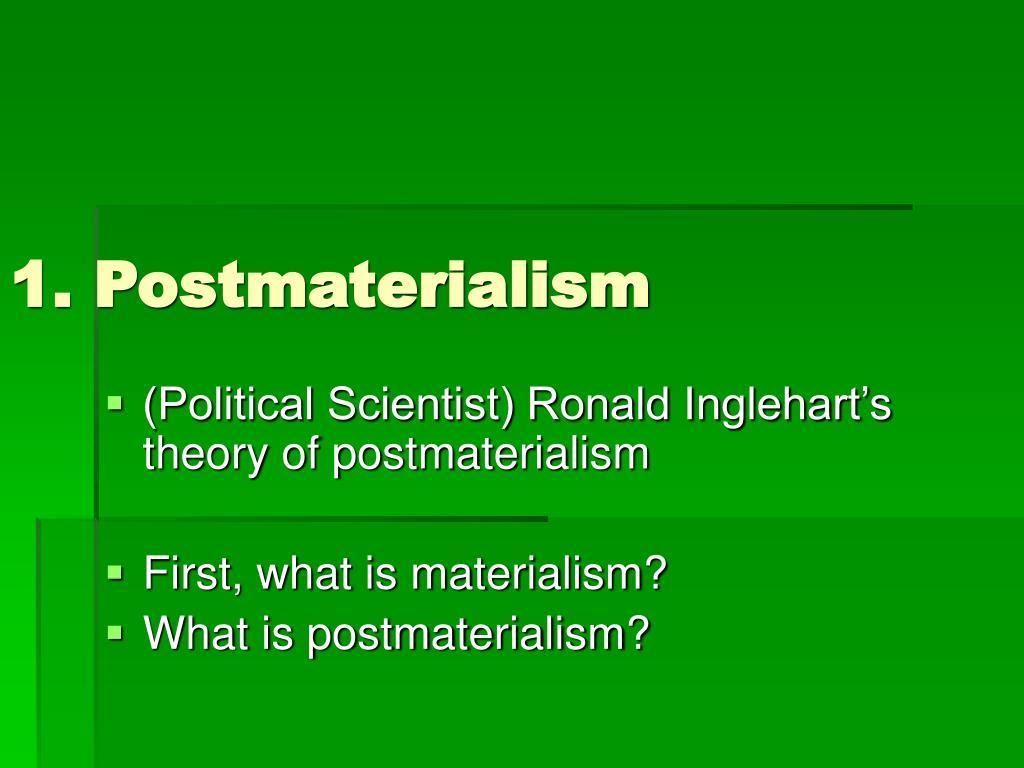 1. Postmaterialism