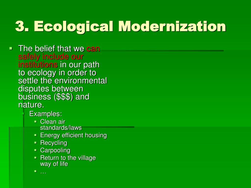 3. Ecological Modernization