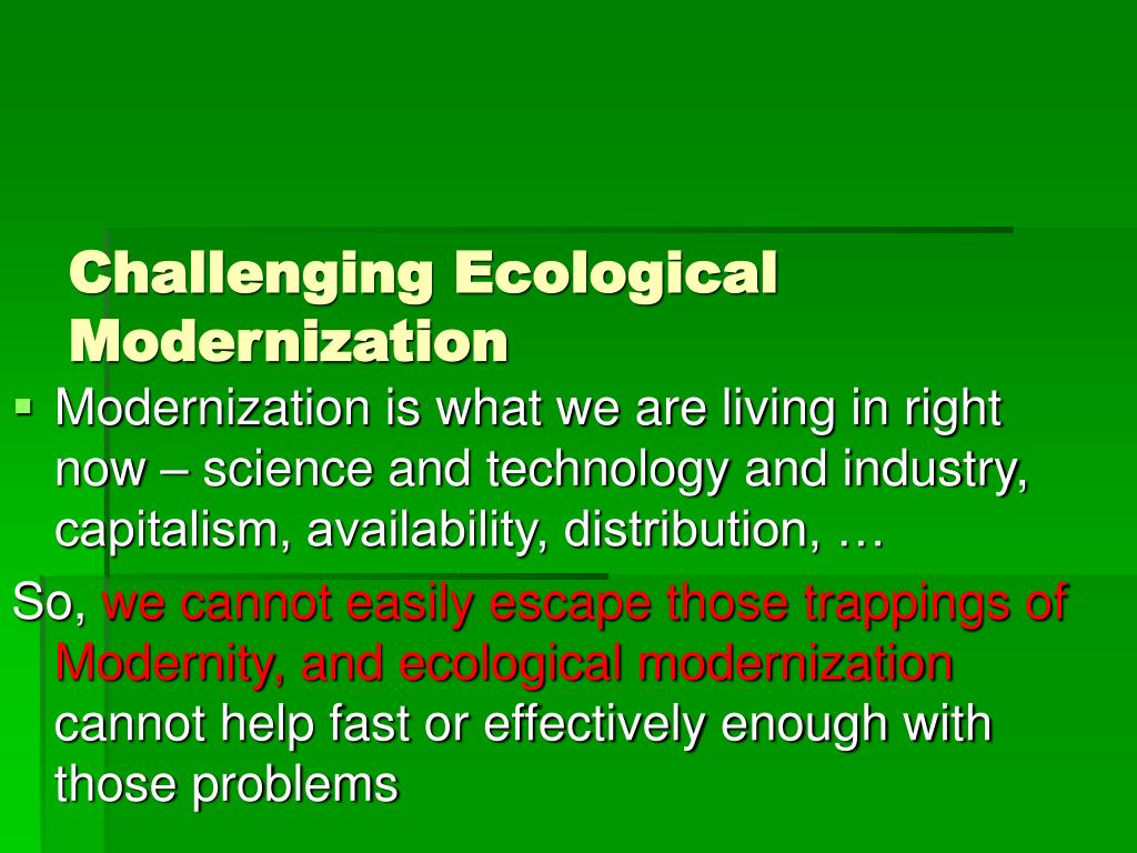 Challenging Ecological Modernization