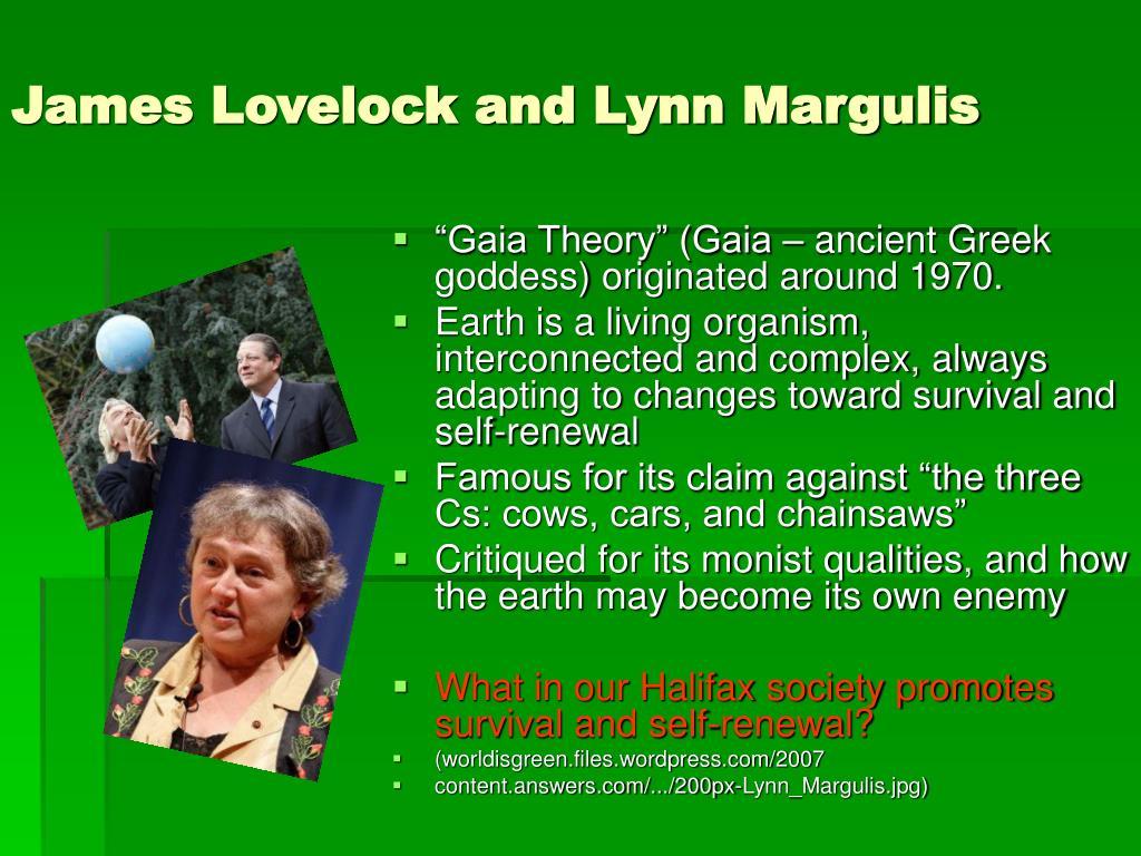 James Lovelock and Lynn Margulis
