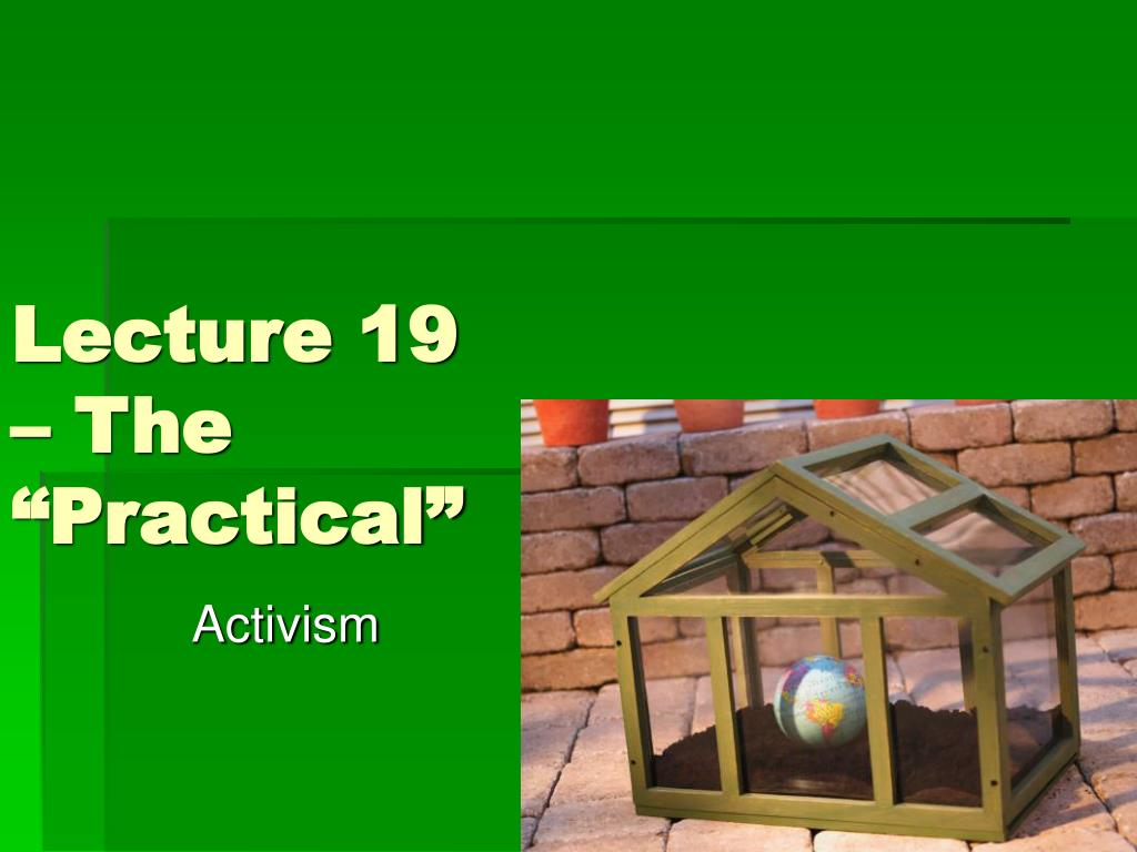 "Lecture 19 – The ""Practical"""