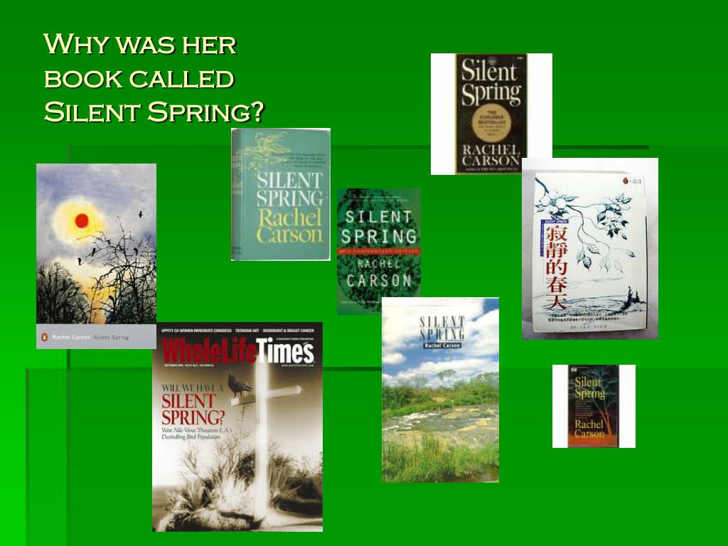 Why was her book called Silent Spring?