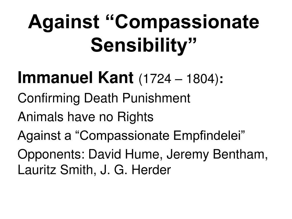 "Against ""Compassionate Sensibility"""