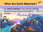 what are earth materials