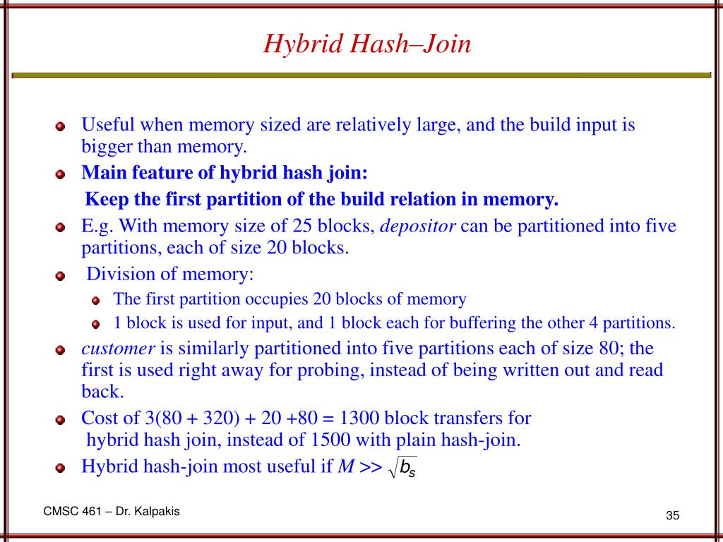 Hybrid Hash–Join