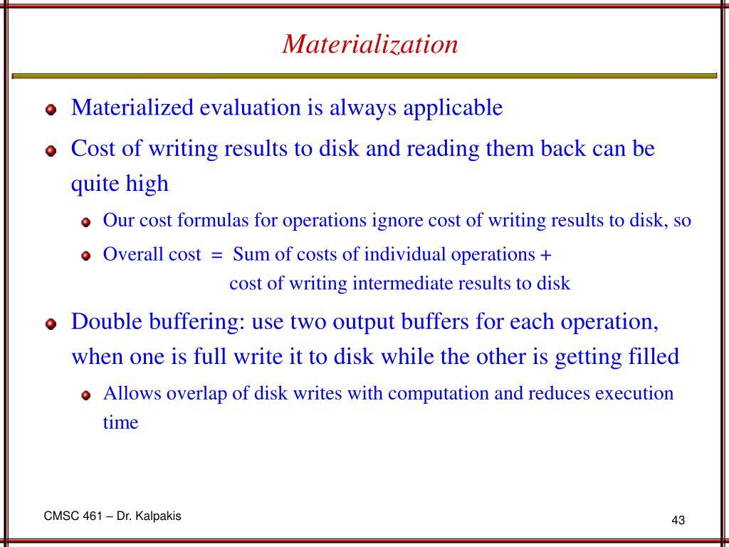 Materialization
