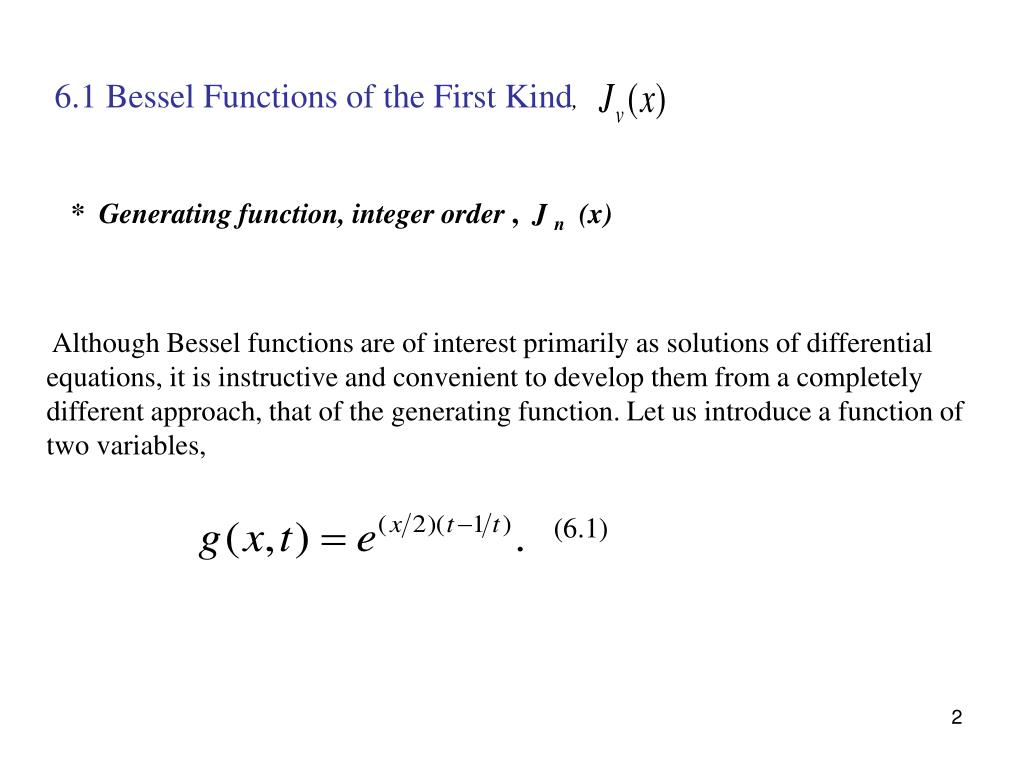 6.1 Bessel Functions of the First Kind