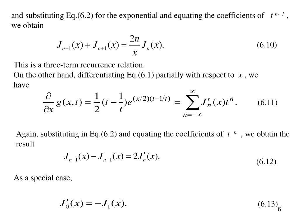 and substituting Eq.(6.2) for the exponential and equating the coefficients of