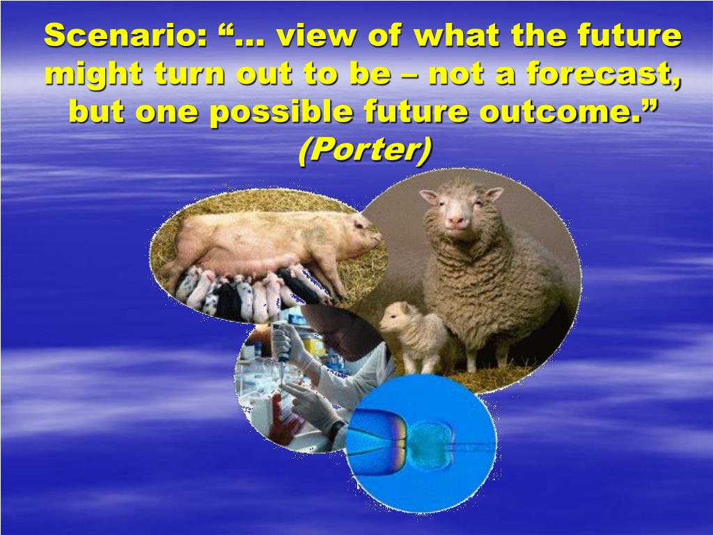 "Scenario: ""… view of what the future might turn out to be – not a forecast, but one possible future outcome."""