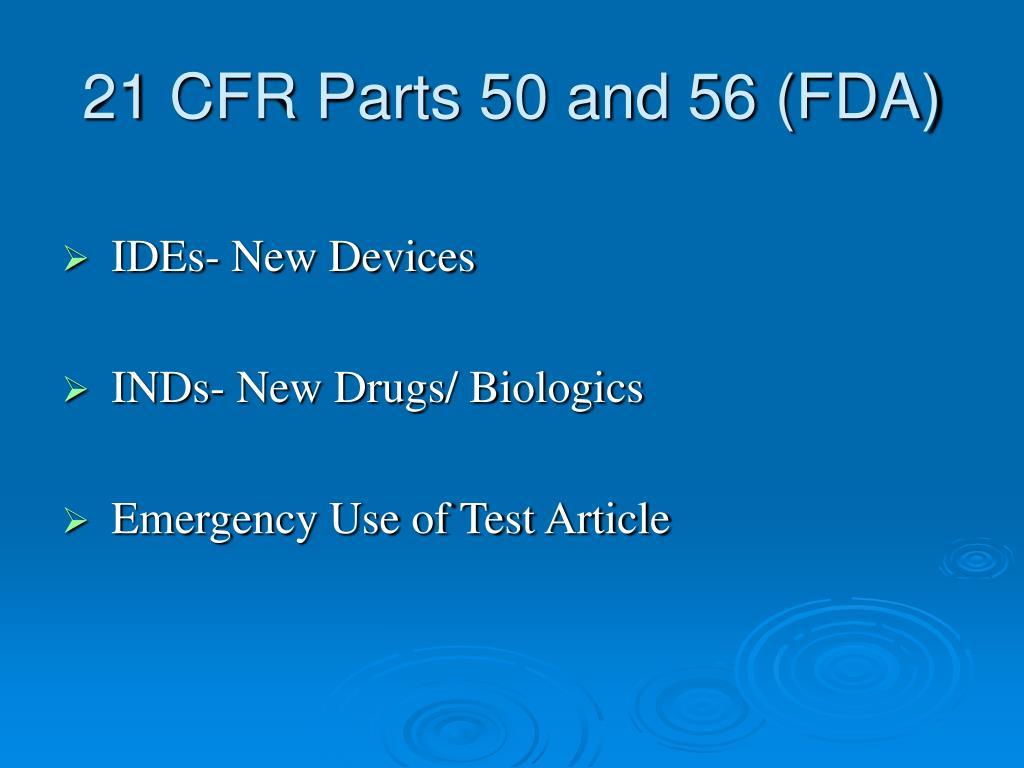 21 CFR Parts 50 and 56 (FDA)