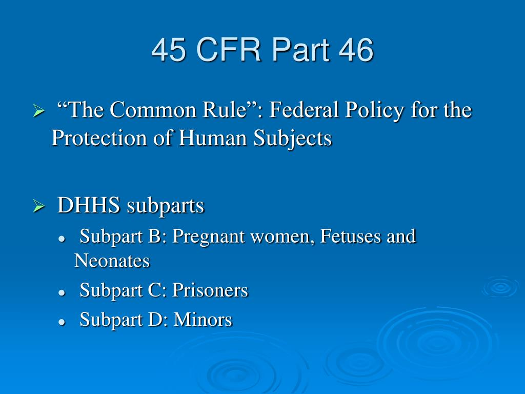 45 CFR Part 46