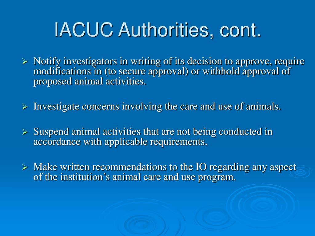 IACUC Authorities, cont.