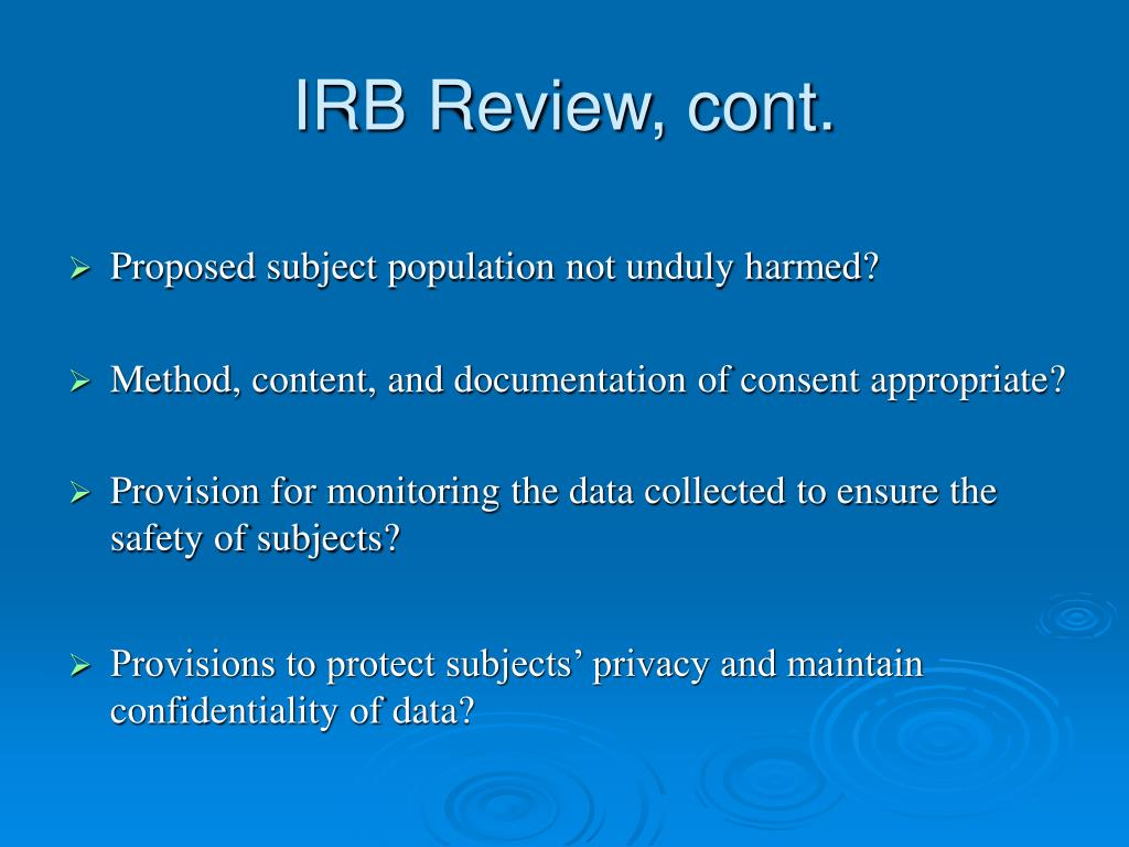 IRB Review, cont.