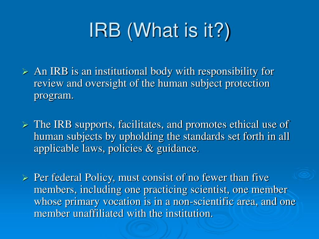 IRB (What is it?)