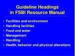 guideline headings in fsbi resource manual