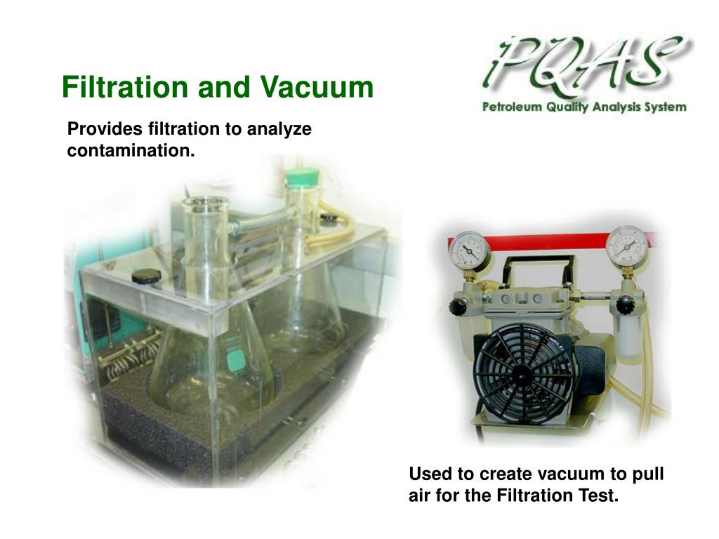Filtration and Vacuum