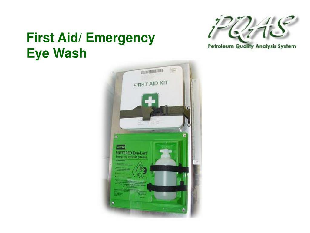 First Aid/ Emergency Eye Wash