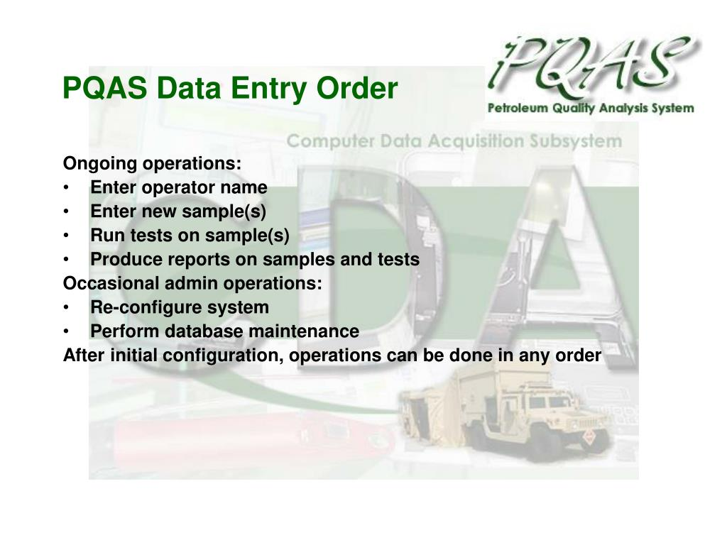 PQAS Data Entry Order
