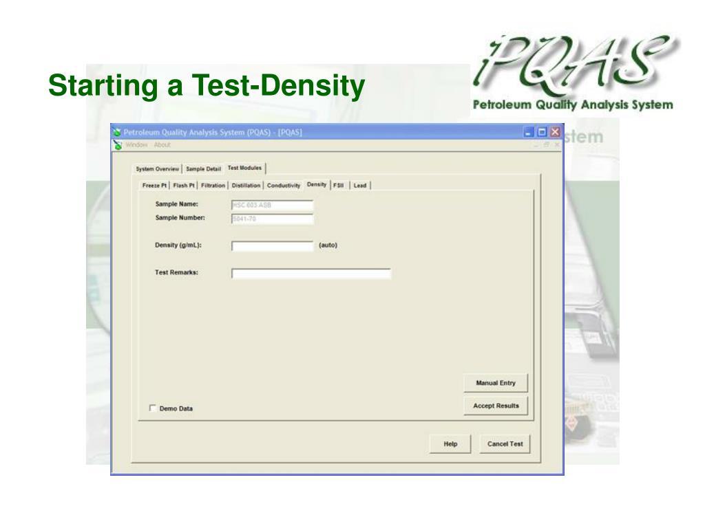 Starting a Test-Density