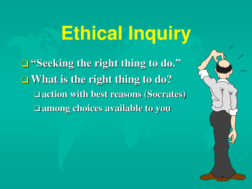 Ethical Inquiry