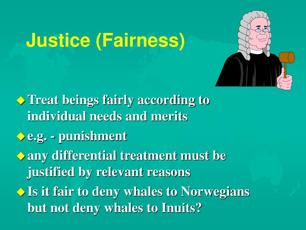 Justice (Fairness)