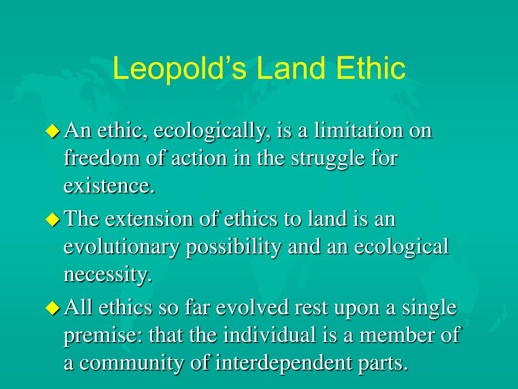 Leopold's Land Ethic