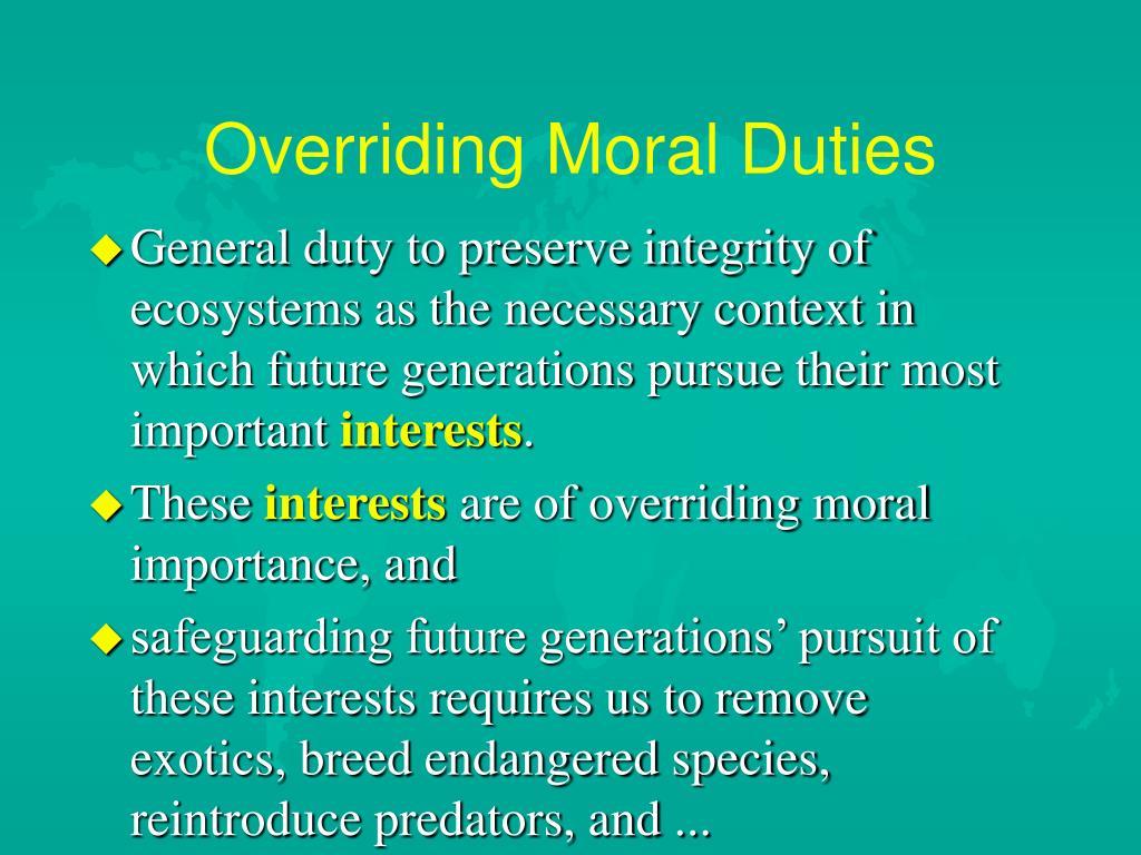 Overriding Moral Duties