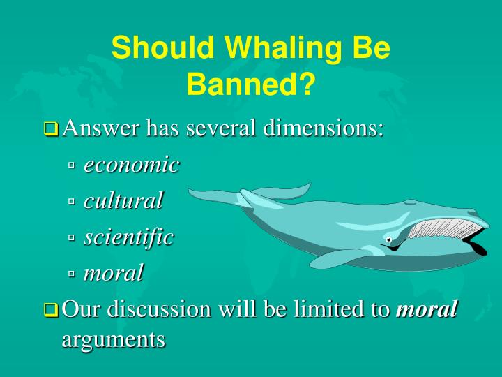 Should whaling be banned