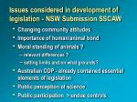 issues considered in development of legislation nsw submission sscaw