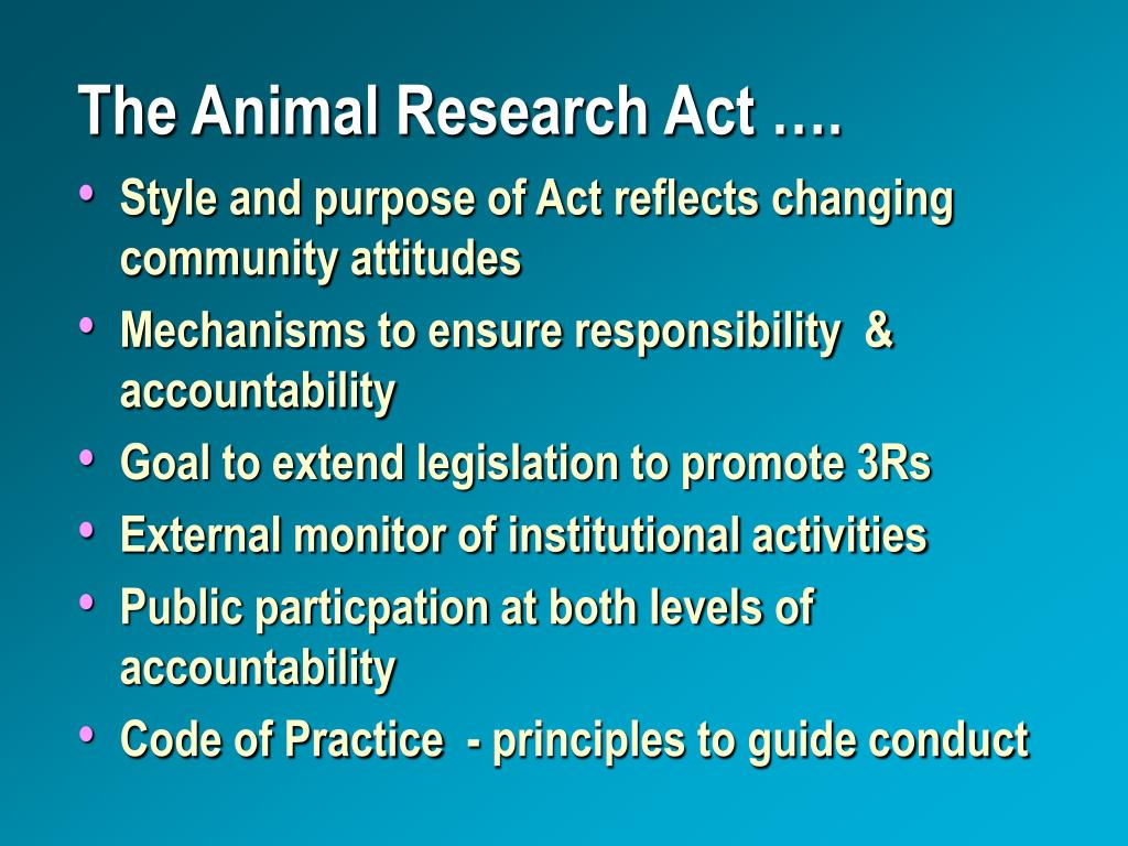 The Animal Research Act ….