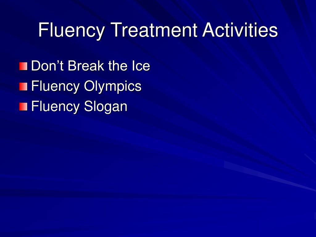 Fluency Treatment Activities