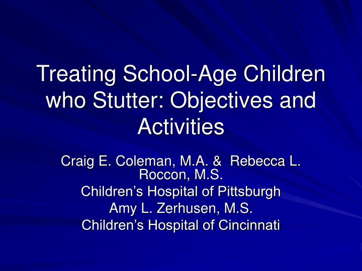 Treating school age children who stutter objectives and activities