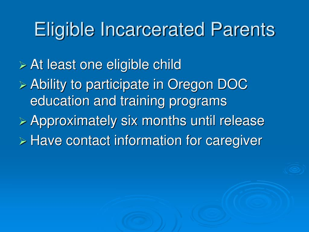 Eligible Incarcerated Parents