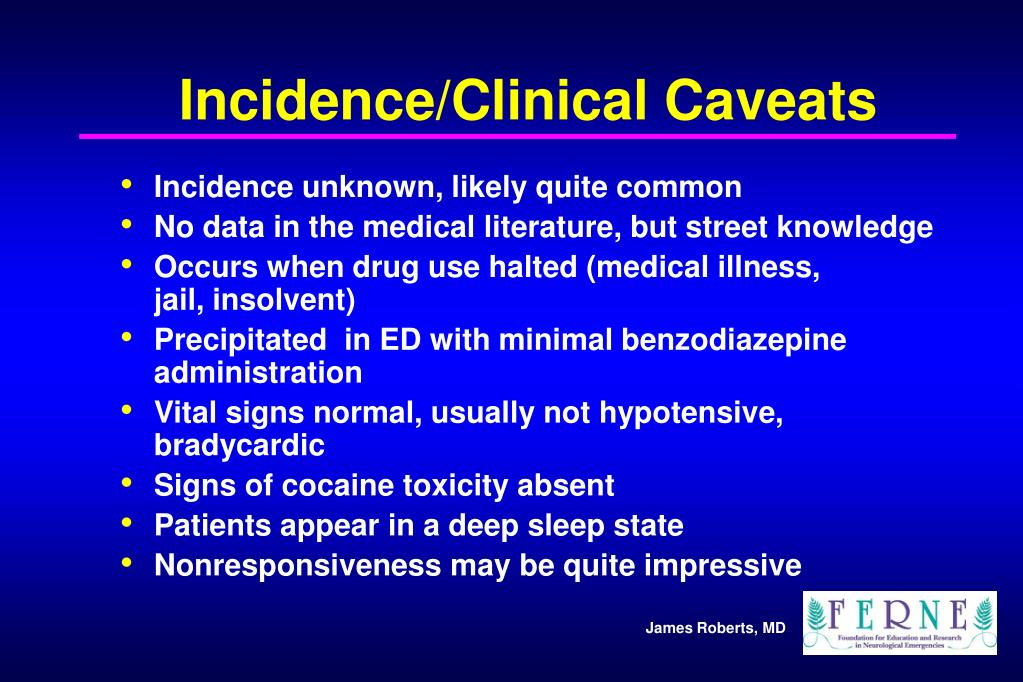 Incidence/Clinical Caveats