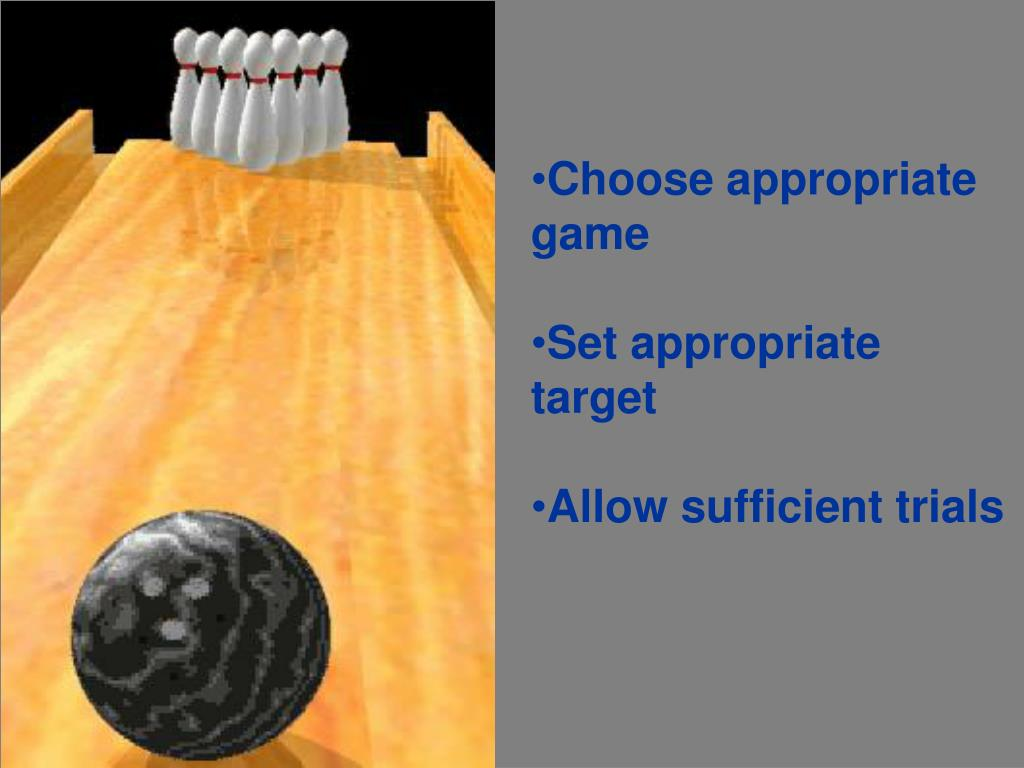 Choose appropriate game