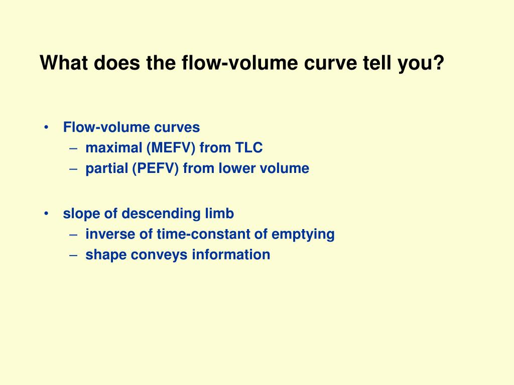 What does the flow-volume curve tell you?