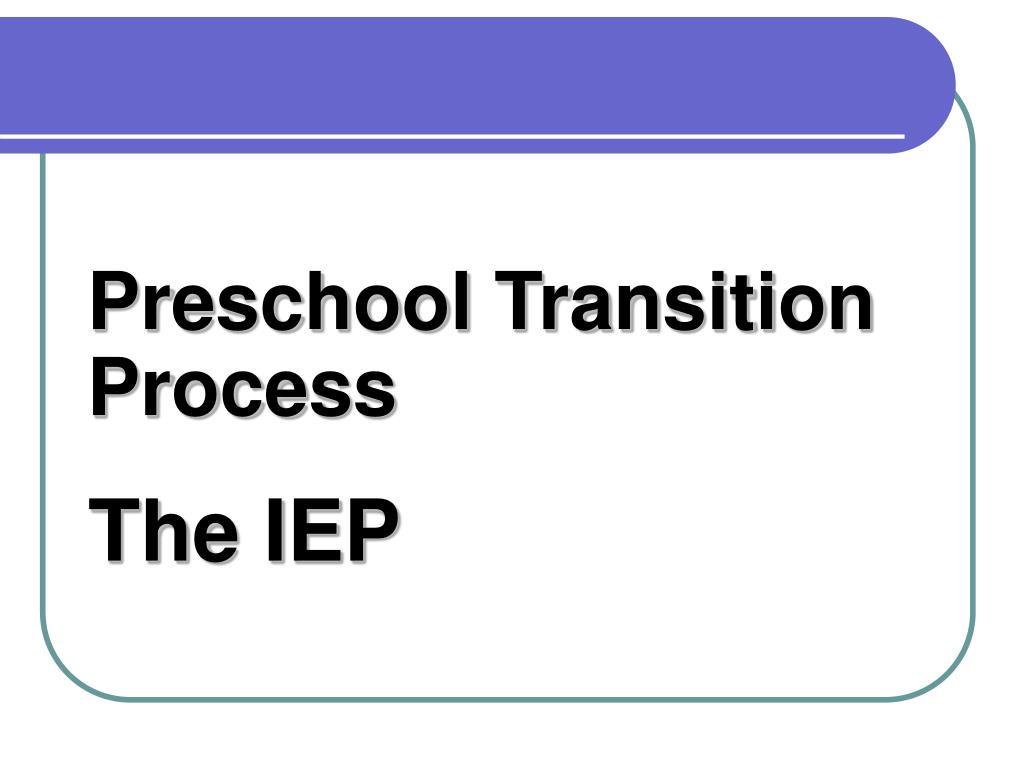 Preschool Transition Process
