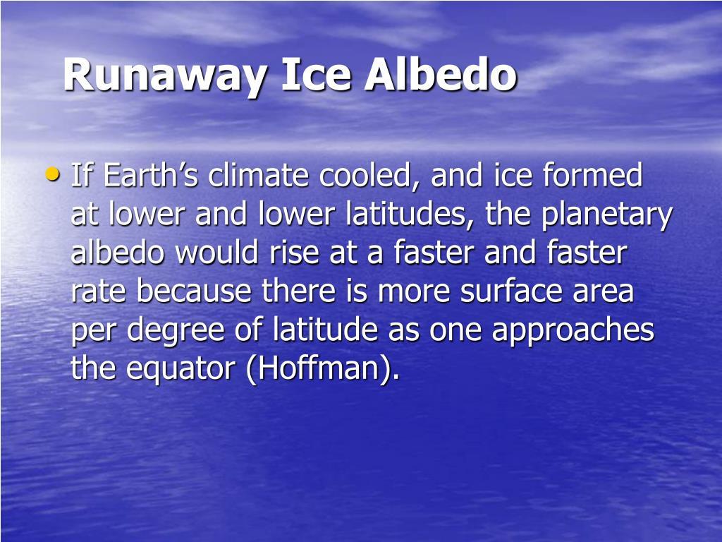 Runaway Ice Albedo