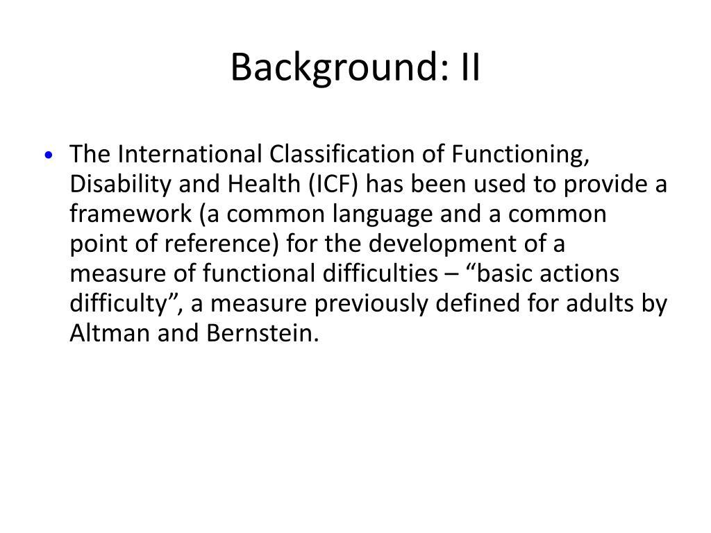Background: II